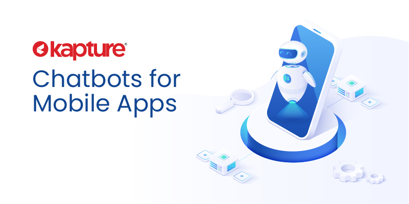 Chatbot for Mobile Apps